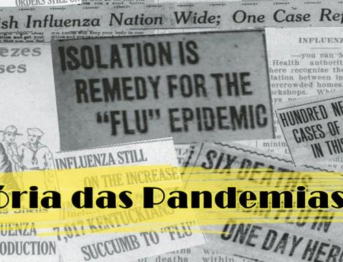 O que a história nos ensina sobre a pandemia atual?